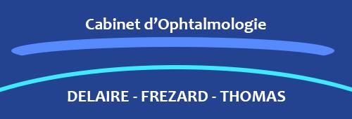 Cabinet d'ophtalmologie Delaire Frezard Thomas